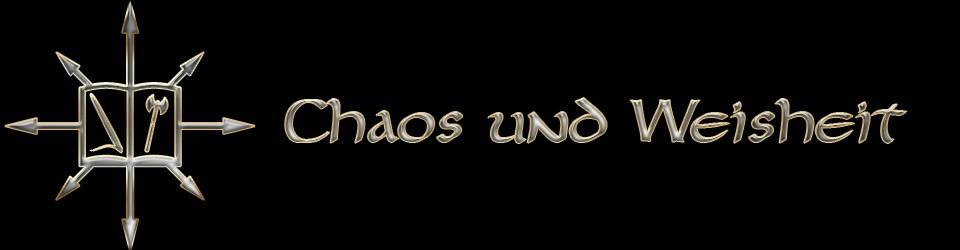 Chaos und Weisheit
